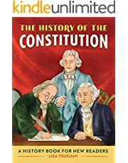 The History of The Constitution;A History Book for New Readers (The History of: A Biography Series for New Readers) (English Edition)
