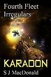 Karadon (Fourth Fleet Irregulars Book 2)