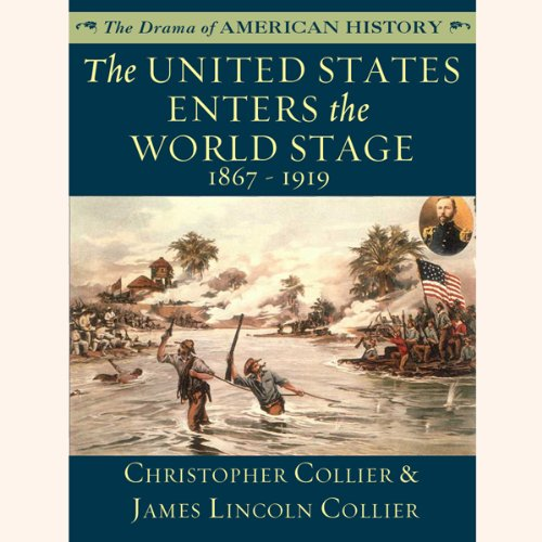 The United States Enters the World Stage copertina