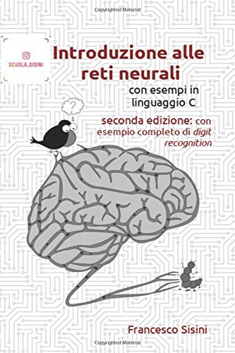 Introduzione alle reti neurali con esempi in linguaggio C