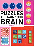 Puzzles to Train Your Brian: Quick