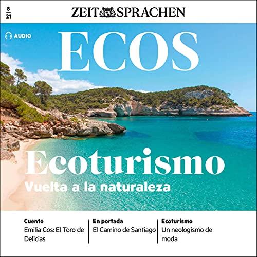 Ecos Audio - Ecoturismo - Vuelta a la naturaleza. 8/2021 Titelbild