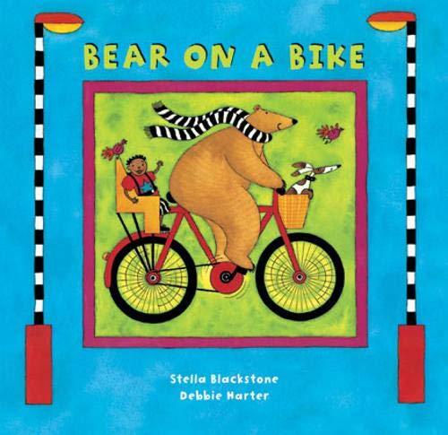 Blackstone, S: Bear on a Bike (A Barefoot Board Book)