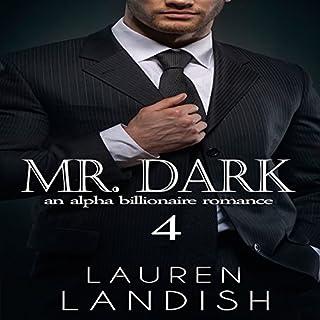 Mr. Dark 4: An Alpha Billionaire Romance audiobook cover art
