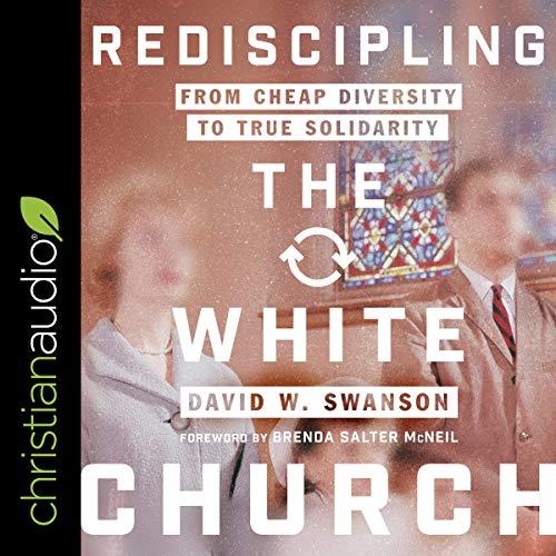 Couverture de Rediscipling the White Church