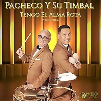 Tengo El Alma Rota (feat. Chiqui Mojica)