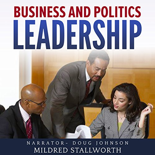 Business and Politics: Leadership audiobook cover art