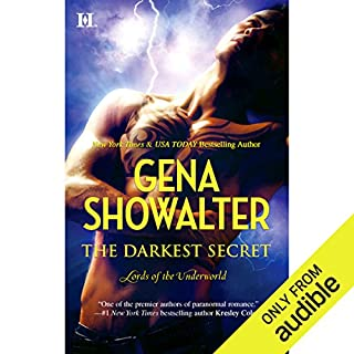 The Darkest Secret                   Written by:                                                                                                                                 Gena Showalter                               Narrated by:                                                                                                                                 Max Bellmore                      Length: 12 hrs and 43 mins     2 ratings     Overall 4.5