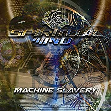 Machine Slavery