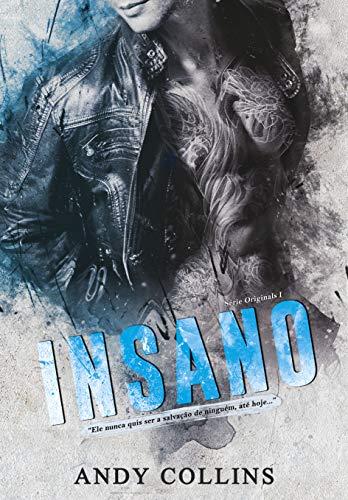 INSANO (ORIGINALS Livro 1)