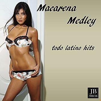 Latin Megamix Medley: Tic Tic Tac / E-O-Tchan / El Menaito / La Colegiala / Macarena (Macarena Medley  Todo Latino Hits Non Stop)
