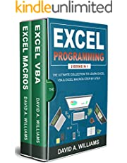 Excel Programming: The Ultimate Collection to Learn Excel VBA & Excel Macros Step by Step