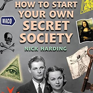 How to Start Your Own Secret Society cover art