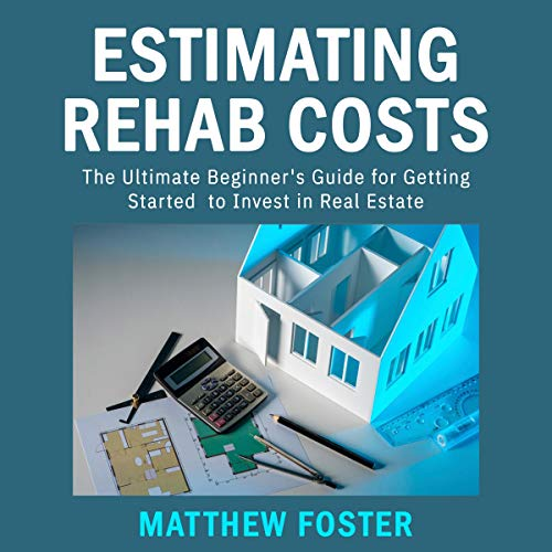 Estimating Rehab Costs Audiobook By Matthew Foster cover art