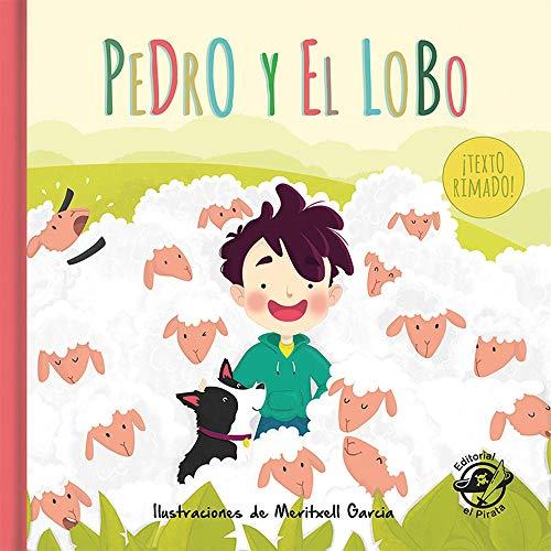 Pedro y el lobo: Cuentos tradicionales: Libro infantil para niños de 2-5 años: Con texto rimado (Cuentos clásicos rimados)