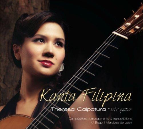 Kanta Filipina by Theresa Calpotura [Music CD]