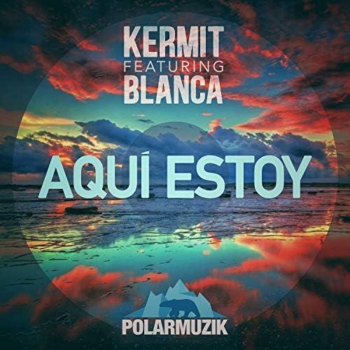 Kermit feat. Blanca