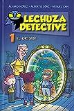 Lechuza Detective 1: El origen (LITERATURA INFANTIL - Lechuza Detective)...