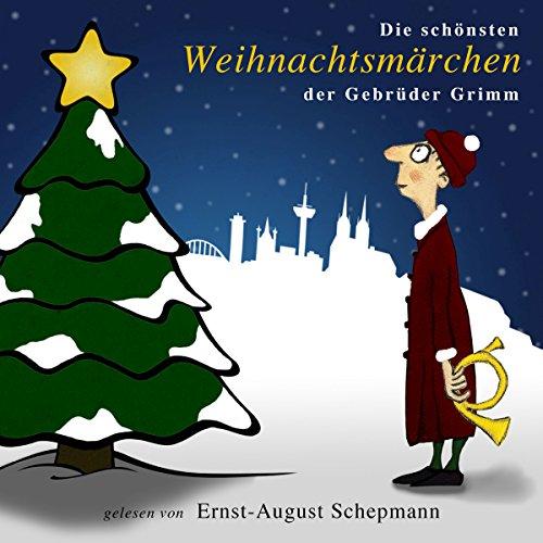 Die schönsten Weihnachtsmärchen der Gebrüder Grimm Titelbild