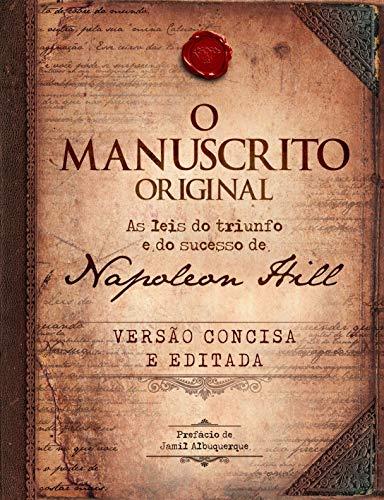O manuscrito original - LIVRO DE BOLSO: As leis do triunfo e do sucesso de Napoleon Hill