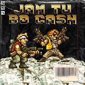 Jam Tu Bo Cash