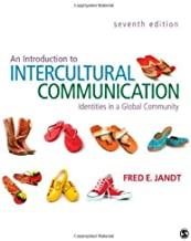 An Introduction to Intercultural Communication: Identities in a Global Community 7th edition by Jandt, Fred E. (Edmund) (2012) Paperback