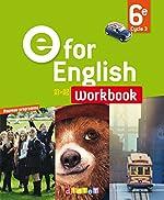 E for English 6e - Workbook - version papier de Virginie Bordat