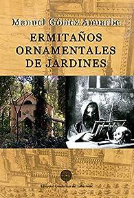 Ermitaños ornamentales de jardines par Manuel Gómez Anuarbe