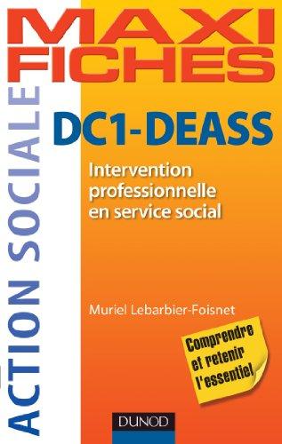 DC1 Intervention professionnelle en service social DEASS : ISAP, ISIC, auto-évaluation, méthodologie (Action sociale) (French Edition)