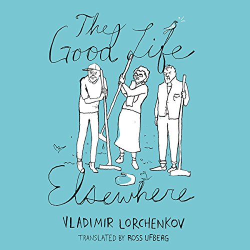 The Good Life Elsewhere Titelbild