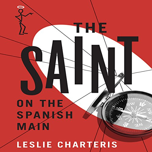 The Saint on the Spanish Main audiobook cover art