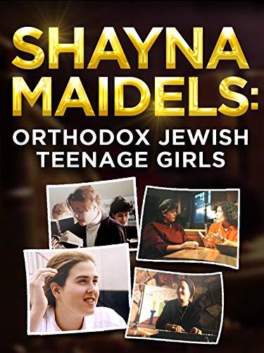Shayna Maidels: Orthodox Jewish Teenage Girls