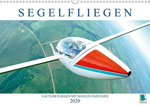 Segelfliegen: Lautlos fliegen mit Segelflugzeugen (Wandkalender 2020 DIN A3 quer): Segelflugzeuge: mit Thermik und Wind schrauben sie sich in den Himmel (Monatskalender, 14 Seiten ) (CALVENDO Sport)