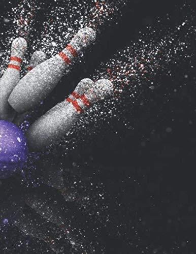 Bowling Scorebuch: Trainingstagebuch für dein Bowlingtraining und deine Bowlingspiele ♦ Führe Protokoll, notiere jeden Strike, Spare und deine ... ausfüllen ♦ A4+ Format ♦ Motiv: Bowlingkugel