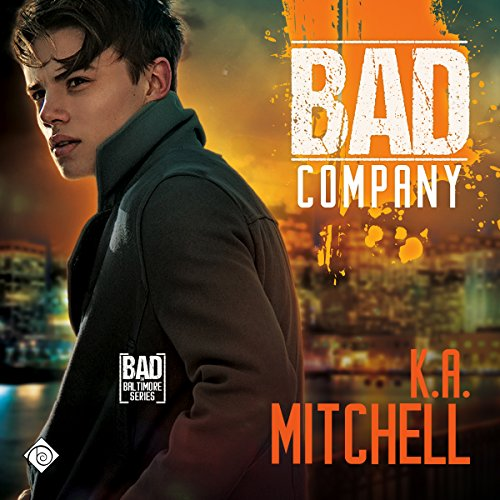Bad Company Audiobook By K. A. Mitchell cover art