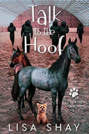 Talk to the Hoof: A Kallie Collins Cozy Mystery