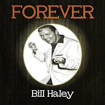 Forever Bill Haley