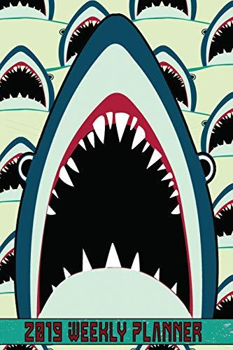2019 Weekly Planner:: 2019 Weekly Planner: Shark Bite Teeth Planner Calendar Organizer Portable Format