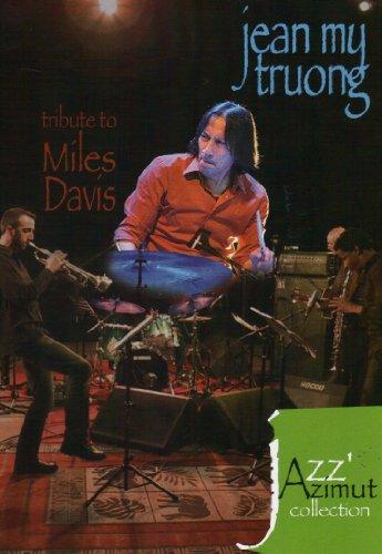 Jean-My TRUONG - Tribute To Miles Davis