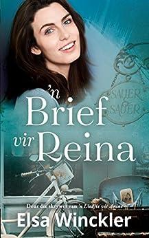 'n Brief vir Reina (Afrikaans Edition) by [Elsa Winckler]