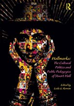 Hallmarks: The Cultural Politics and Public Pedagogies of Stuart Hall