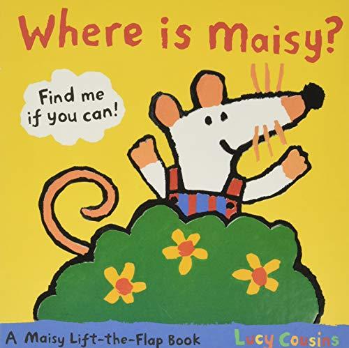 Where Is Maisy?: A Maisy Lift-the-Flap Book