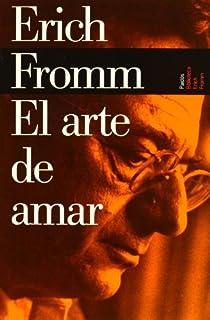 El Arte de Amar (Spanish Edition) by Erich Fromm (2009-01-01)
