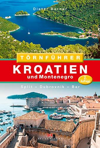 Törnführer Kroatien und Montenegro: Split – Dubrovnik – Bar