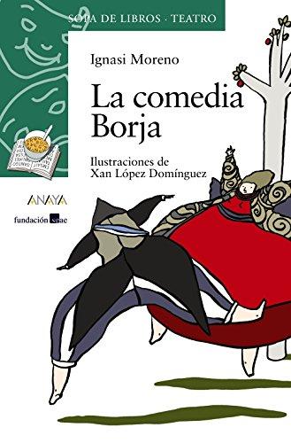 La comedia Borja (LITERATURA INFANTIL - Sopa de Libros (Teatro))