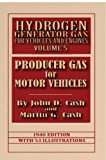Hydrogen Generator Gas for Vehicles and Engines: Volume 5