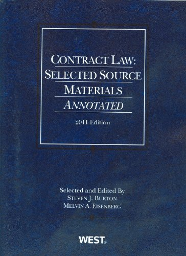 Contract Law: Selected Source Materials Annotated, 2011 (American Casebooks)