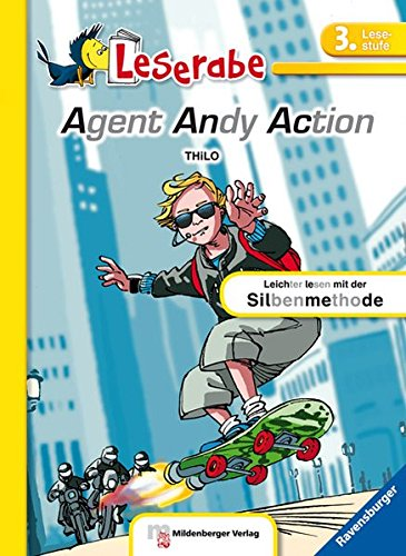 Leserabe – Agent Andy Action: Lesestufe 3 - Leichter Lesen mit der Silbenmethode (Leserabe - 3. Lesestufe)