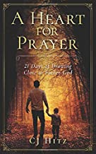 A Heart for Prayer: 21 Days of Drawing Close to Father God