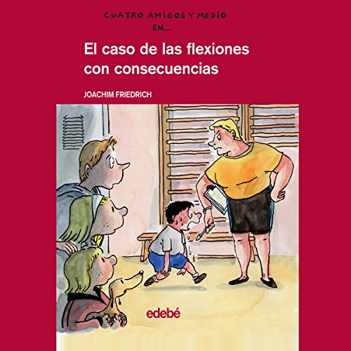 El Caso De Las Flexiones Con Consecuencias [The Case of Pushups with Consequences] audiobook cover art
